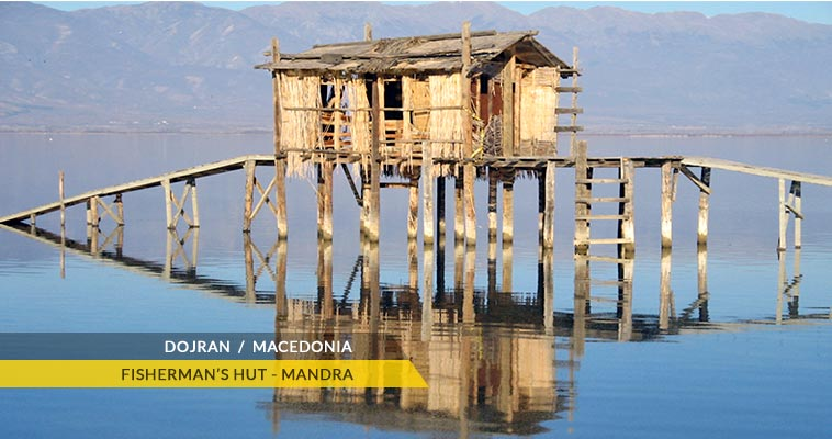 Mandra - A fisherman hut at Dojran lake