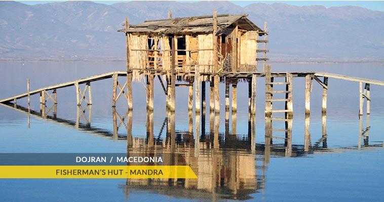 Mandra - A fisherman hut at Dojran lake