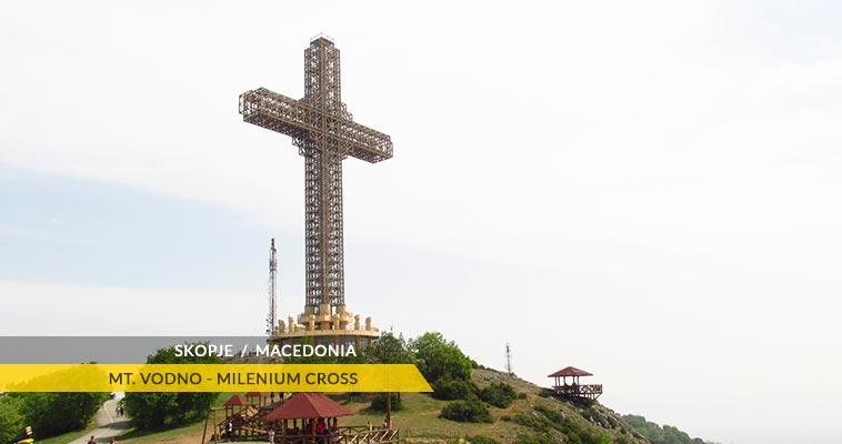 Skopje: The Milenium Cross, Mt. Vodno