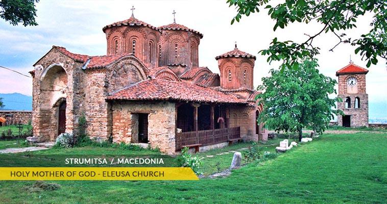 Strumica: Holy Mother of God - Eleusa church