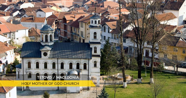 Tetovo: Holy Mother of God church